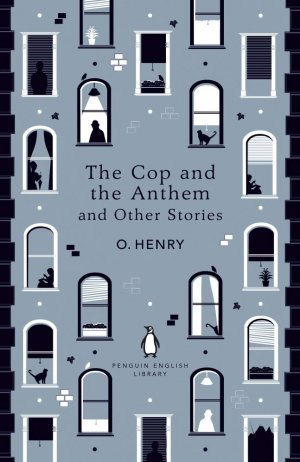 The Cop and the Anthem and Other Stories - penguin classics - 9780241447468 -
