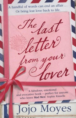 The Last Letter From Your Lover - hodder and stoughton - 9780340961643 -