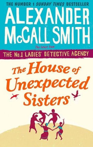 The house of unexpected sisters - abacus - 9780349142043 -
