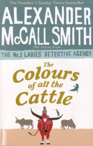 The Colours of all the Cattle - little brown - 9780349143279 -
