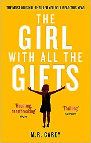 The Girls With All The Gifts - little brown - 9780356500157 -