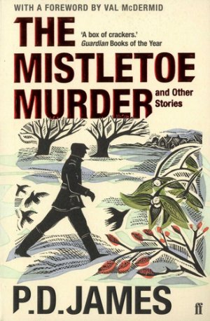 The Mistletoe Murder and Other Stories - faber and faber - 9780571331352