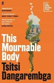 This Mournable Body : SHORTLISTED FOR THE BOOKER PRIZE 2020 - faber and faber - 9780571355525 -
