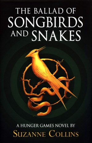 The Ballad of Songbirds and Snakes (A Hunger Games Novel) - scholastic - 9780702300172 -
