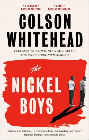 The Nickel Boys : Winner of the Pulitzer Prize for Fiction 2020 - fleet - 9780708899427 -