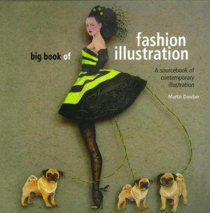 The Big Book of Fashion Illustration - Batsford - 9780713490459 - majbook ème édition, majbook 1ère édition, livre ecn major, livre ecn, fiche ecn