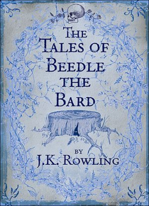 The Tales of Beedle the Bard - bloomsbury - 9780747599876 -