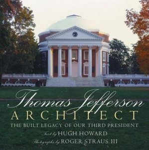Thomas Jefferson - Architect - rizzoli - 9780789339799 -