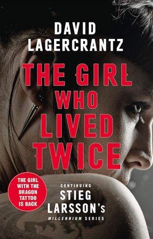 The Girl Who Lived Twice - macelehos press - 9780857056399 -