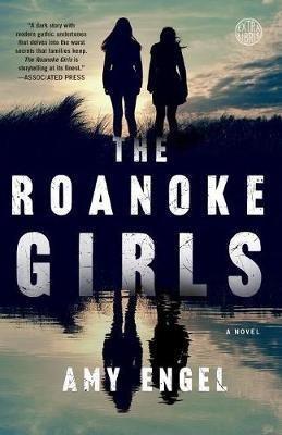 The Roanoke Girls - broadway books - 9781101906682 -
