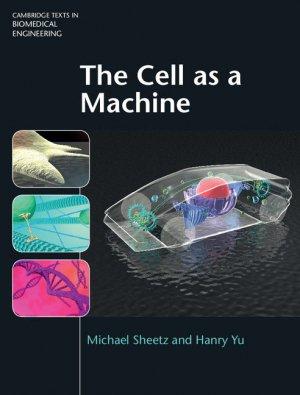 The Cell as a Machine - cambridge - 9781107052734 -