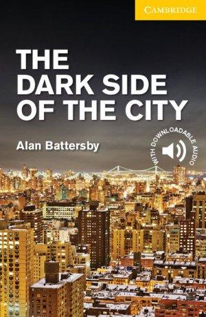 The Dark Side of the City -  Level 2 Elementary  /Lower Intermediate - cambridge - 9781107635616 -