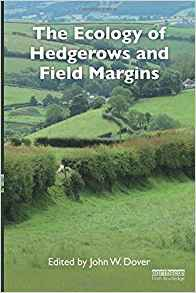 The Ecology of Hedgerows and Field Margins - routledge - 9781138562981 -