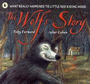 THE WOLF'S STORY  - walker books - 9781406301625 -