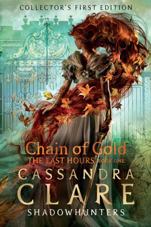 The Last Hours: Chain of Gold - walker books - 9781406358094 -