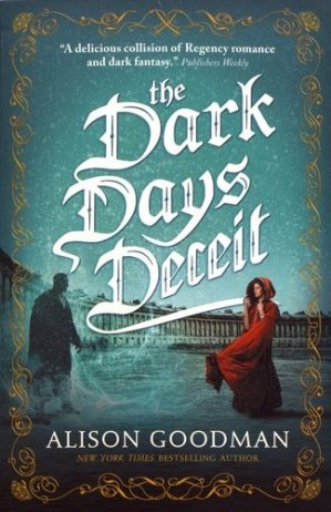 The Dark Days Deceit: A Lady Helen Novel - walker books - 9781406358988 -