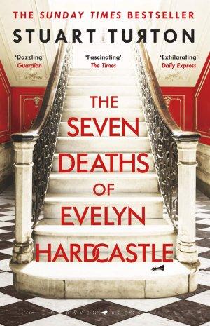 The Seven Deaths of Evelyn Hardcastle - raven books - 9781408889510 -