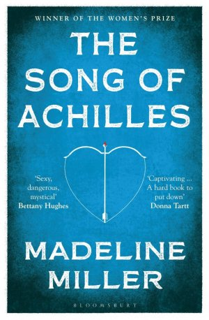 The Song of Achilles - bloomsbury - 9781408891384 -