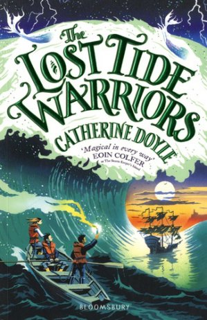 The Storm Keeper Quartet Book 2 : The Lost Tide Warriors - bloomsbury - 9781408896907