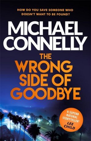 The Wrong Side of Goodbye - orion books - 9781409147510 -
