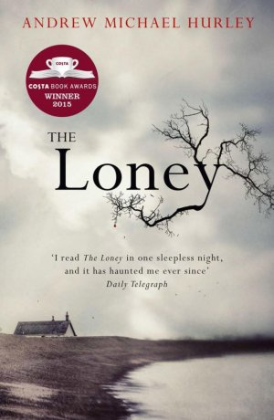 The Loney - hodder and stoughton - 9781473619852 -