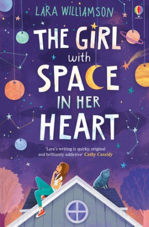 The Girl with Space in Her Heart - usborne - 9781474921312