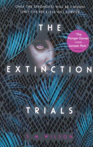 The Extinction Trials 1 - usborne - 9781474927345 -