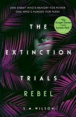 The Extinction Trials 3: Rebel - usborne - 9781474954860 -