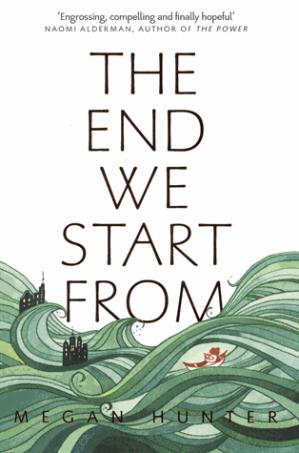 THE END WE START FROM  - PICADOR - 9781509843985 -
