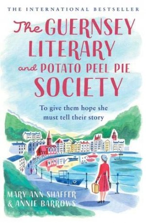 The Guernsey Literary and Potato Peel Pie Society - bloomsbury - 9781526610898 -