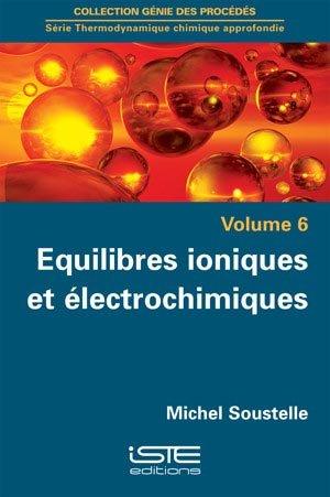 Thermodynamique chimique approfondie Volume 6 - iste  - 9781784051341 -