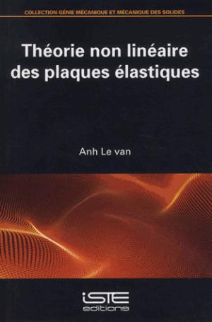 Théorie non linéaire des plaques élastiques - iste - 9781784053079 -