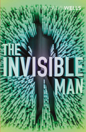 The Invisible Man - vintage classics - 9781784872090 -