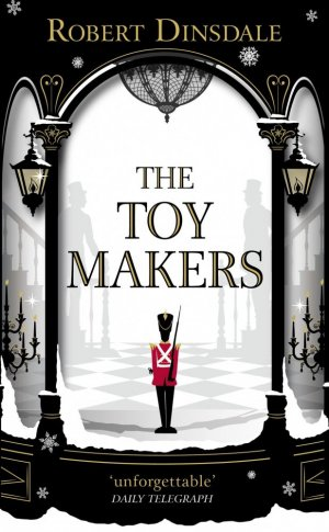The Toy Makers - ebury press - 9781785036347 -