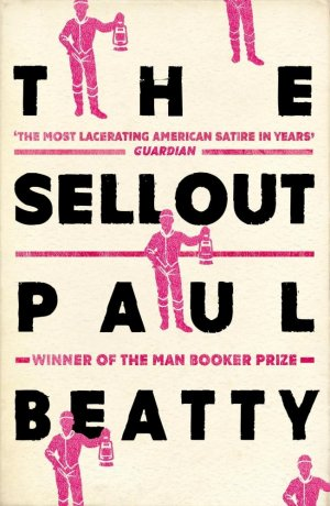 The Sellout - oneworld - 9781786071460 -
