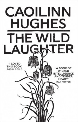 The Wild Laughter - oneworld/gardners - 9781786078599 -