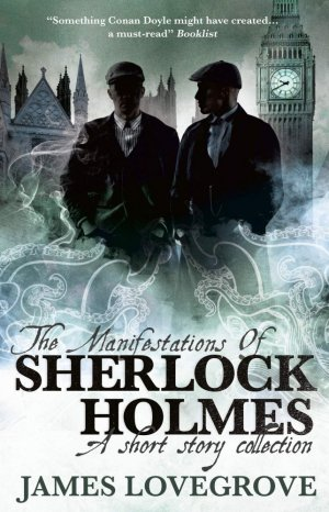 The Manifestations of Sherlock Holmes - titan books - 9781789092004 -