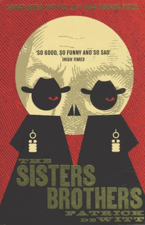 The Sisters Brothers - granta books - 9781847083197 -