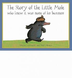 THE STORY OF THE LITTLE MOLE  - PAVILION BOOKS - 9781856024563 -
