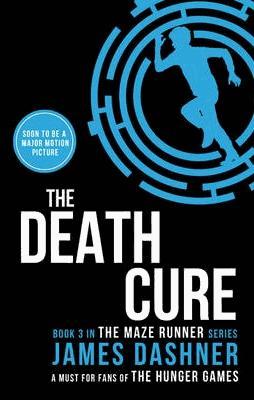 Maze Runner: The Death Cure - chicken house - 9781909489424 -