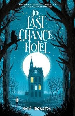 The Last Chance Hotel - chicken house - 9781911077671 -