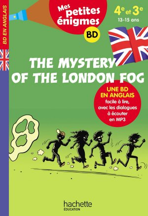 The Mystery of the London Fog 4e-3e - hachette - 9782017865582