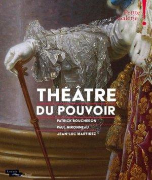 Théâtre du pouvoir - Seuil - 9782021362312 -