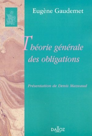 Théorie générale des obligations - dalloz - 9782247057825 -