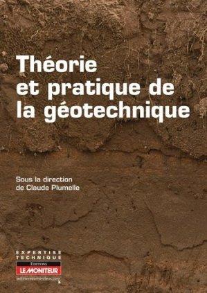 Théorie et pratique de la géotechnique - le moniteur - 9782281115055 -