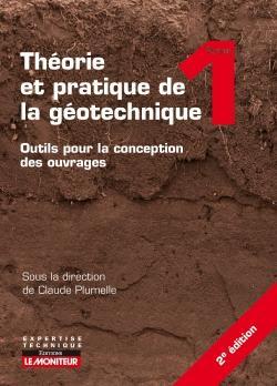Théorie et pratique de la géotechnique - le moniteur - 9782281140262 -