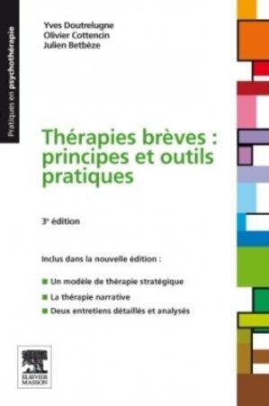 Thérapies brèves : principes et outils pratiques - elsevier / masson - 9782294097737 -