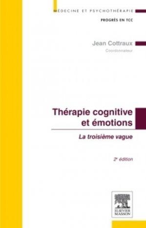 Thérapie cognitive et émotions - elsevier / masson - 9782294735301 -