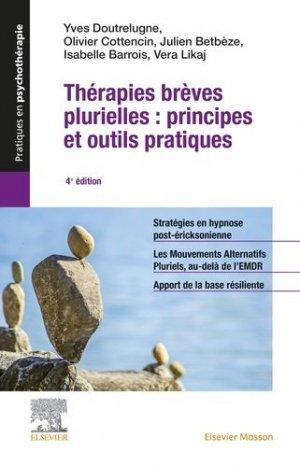 Thérapies brèves plurielles : principes et outils pratiques - elsevier / masson - 9782294763731