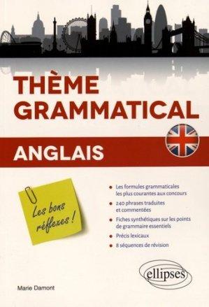 Thème grammatical anglais. Les bons réflexes ! - Ellipses - 9782340008342 -